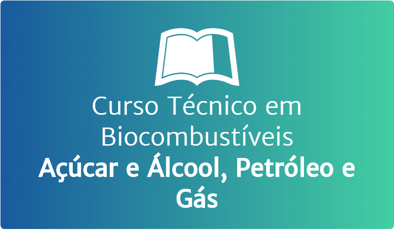Curso Técnico em Biocombustíveis