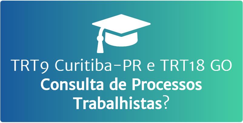 TRT9 Curitiba-PR e TRT18 GO